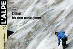 L'Alpe - Climat : sale temps pour les glaciers