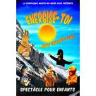 """Spectacle """"Energise toi"""""""